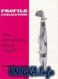 "Книга The Mitsubishi G3M ""Nell"" (Profile Publications Number 160)"