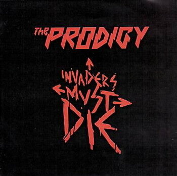 The Prodigy - Invaders Must Die (Promo) (2009)