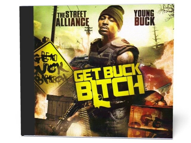 The Street Alliance & Young Buck - Get Buck Bitch  ...