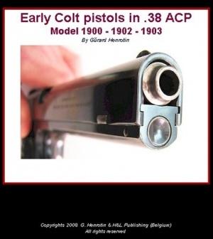 Книга Early Colt pistols in 38 ACP Model 1900-1902-1903