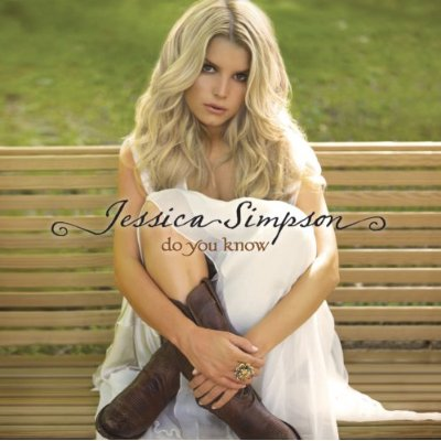 Jessica_Simpson-Do_You_Know-2008-SHESTHEPRETTYONE