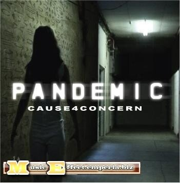 Cause 4 Concern - Pandemic  2CD (2008)