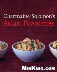 Книга Charmaine Solomon's Asian Favourites