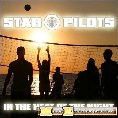 Star Pilots - In The Heat Of The Night