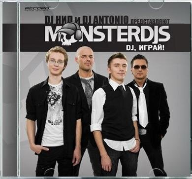 Monster Dj's - Dj, Играй! (CD) (2008)