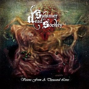 Dead Summer Society > Visions From A Thousand Lives (2012)