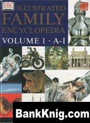 Illustrated Family Encyclopedia. Volume 1 pdf 513,6Мб
