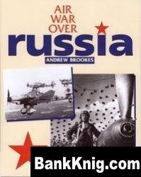 Книга Air War Over Russia pdf в rar 82,97Мб