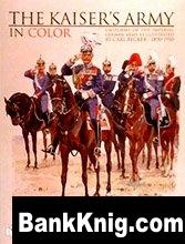 Книга The Kaiser's Army in Color