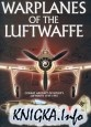 Книга Warplanes of the Luftwaffe