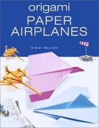 Книга Origami Paper Airplanes