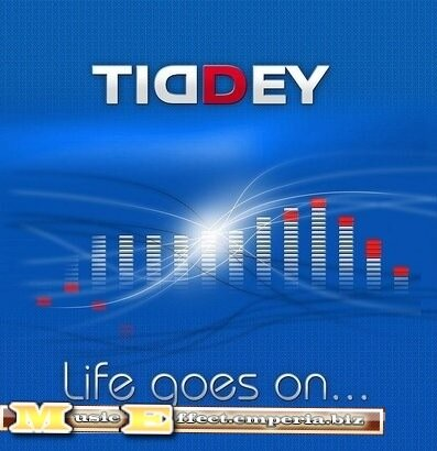 Tiddey - Life Goes On [2008]