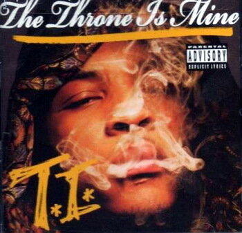 T.I. - The Throne Is Mine (Japanese Import) - 2008