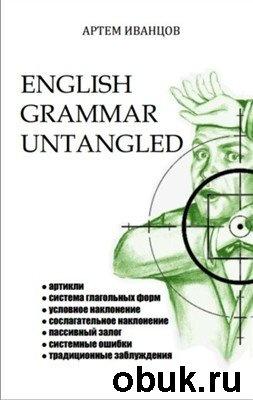 Книга English Grammar Untangled