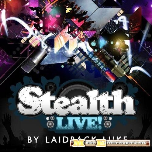 Stealth Live - Mixed By Laidback Luke (2008)