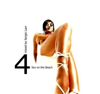 Sex on the Beach 4 @ mixed by Sergio Lavr