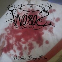 Worros > Within Deep Pain (2015)