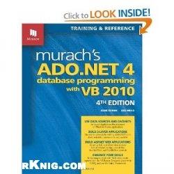 Книга Murach's ADO.NET 4 Database Programming with VB 2010