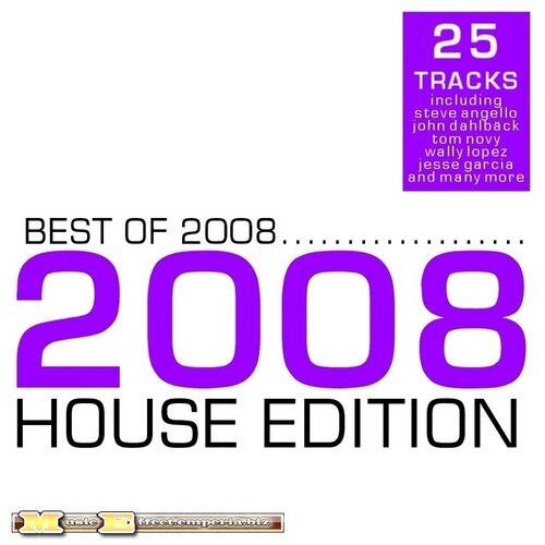 Best Of 2008 House Edition (2008)