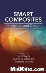 Книга Smart Composites: Mechanics and Design (Composite Materials)