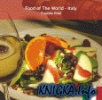 Книга Food of The World: Italy - 330 Italian Recipes
