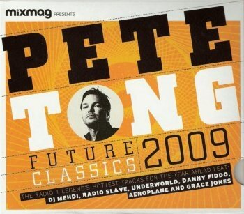 Mixmag Presents: Pete Tong Future Classic 2009