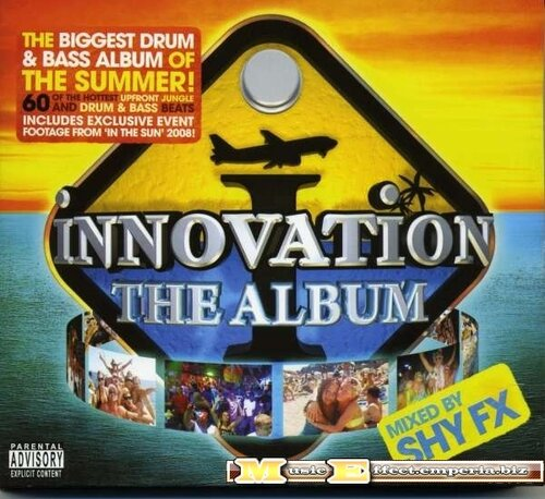 Innovation The Album - Mixed By Shy FX (2008)