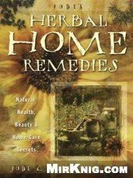 Книга Jude's Herbal Home Remedies: Natural Health, Beauty & Home-Care Secrets