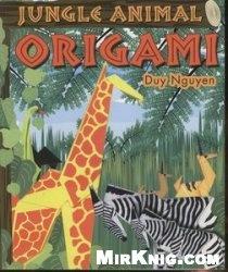 Книга Jungle Animal Origami