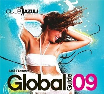 Azuli Presents: Global Guide 2009 (Mixed by David  ...