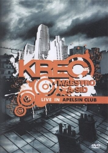 Krec & Maestro A-Sid - Live in Apelsin club (2008) ...