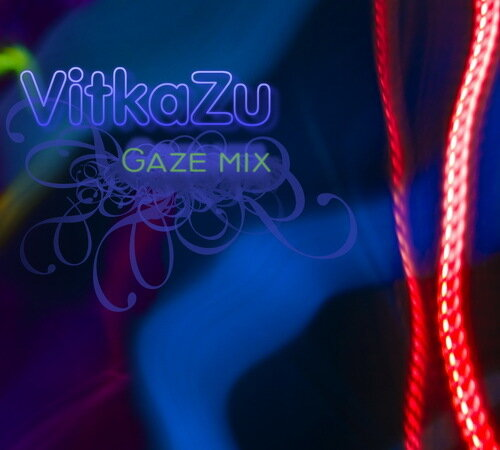 VitkaZu Gaze Mix 2008