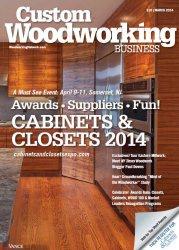 Журнал Custom Woodworking Business - March 2014