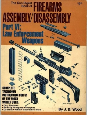 Книга The Gun Digest Book of Firearms Assembly Disassembly Part 6
