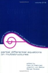 Книга Partial Differential Equations On Multistructures (Lecture Notes in Pure and Applied Mathematics)
