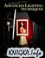 Книга Christopher Grey's Advanced Lighting Techniques: Tricks of the Trade for...
