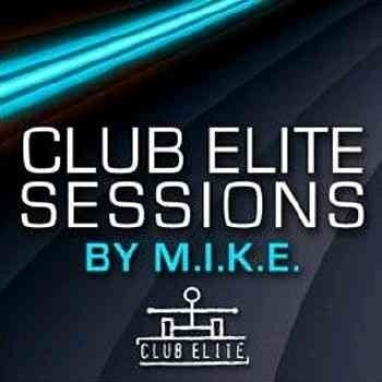 M.I.K.E. - Club Elite Sessions 086 (05-03-2009)