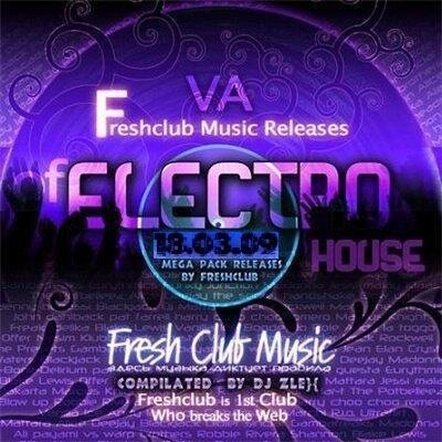 Freshclub Music Releases Of Electrohouse (18.03.20 ...