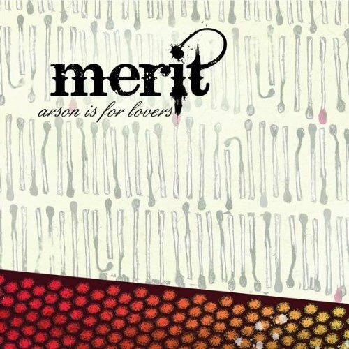 Merit - Arson Is For Lovers (2009)