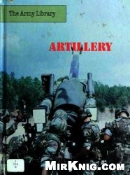 Книга Artillery (The Army Library)