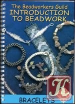 Beadworkers Guild Introduction to Beadwork Bracelets