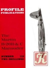 Книга The Martin B-26B & C Marauder (Profile Publications Number 112)