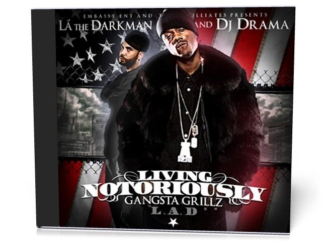 DJ Drama And La The Darkman - Living Notoriously ( ...