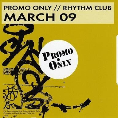 Promo Only Rhythm Club March (2009)