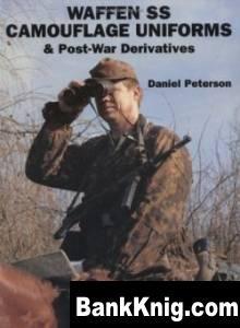 Книга Waffen-SS - Camouflage Uniforms & Post-War Derivatives pdf