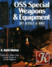 Книга OSS Special Weapons and Equipment: Spy Devices of WWII