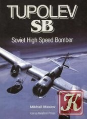 Книга Tupolev SB. Soviet High Speed Bomber