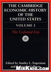 Книга The Cambridge Economic History of the United States