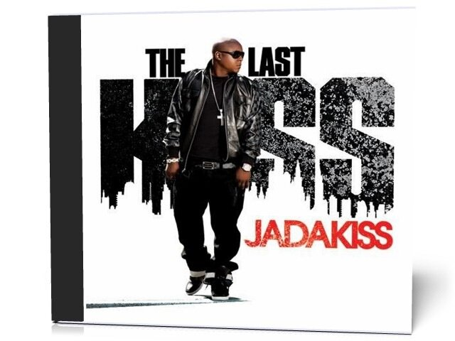 Jadakiss - The Last Kiss (2009)
