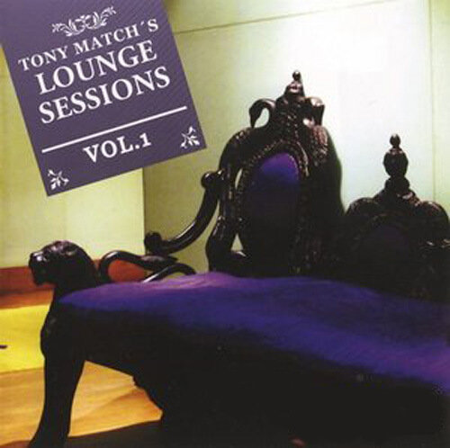 Tony Match - Tony Match's lounge sessions vol. 1